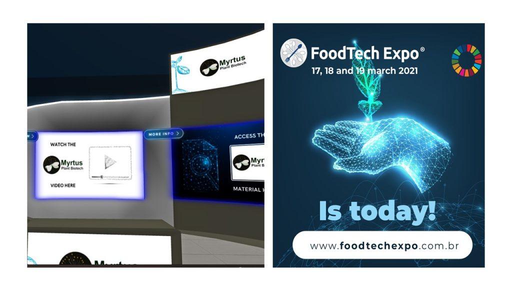 2021 – A Myrtus Plant Biotech participou do FoodTech Expo II. A maior exposição virtual de startups da América Latina.